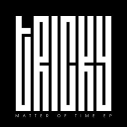 Tricky - Matter Of Time (EP) (2013)