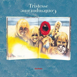 Tristesse Contemporaine - Stay Golden (2013)