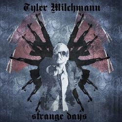 Tyler Milchmann - Strange Days (2012)