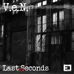 V.e.N. ‎- Last Seconds (EP) (2013)
