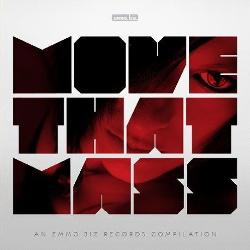 VA - Move That Mass (An Emmo.biz Records Compilation) (2013)