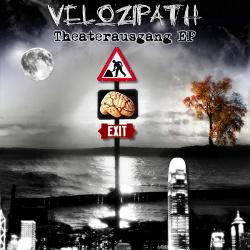 Velozipath - Theaterausgang (EP) (2013)