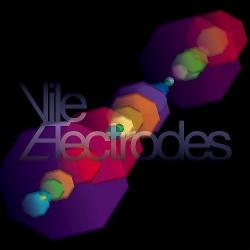 Vile Electrodes - The Future Through A Lens (2013)