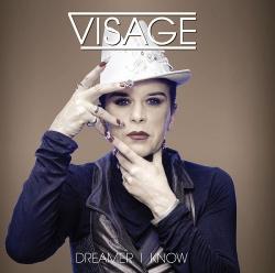 Visage - Dreamer I Know (EP) (2013)