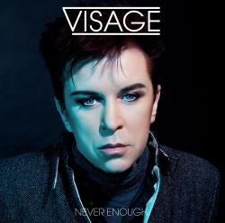 Visage - Never Enough (EP) (2013)
