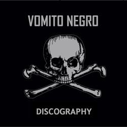 Vomito Negro - Discography 1988-2017