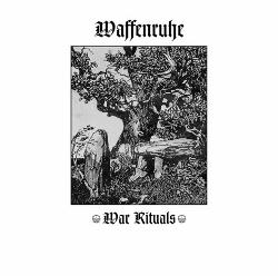 Waffenruhe - War Rituals (2013)
