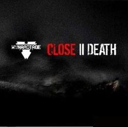 Wynardtage - Close II Death (2013)