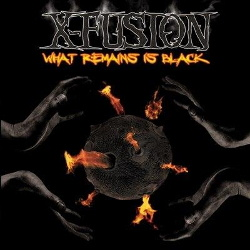 X-Fusion - What Remains Is Black (2013)