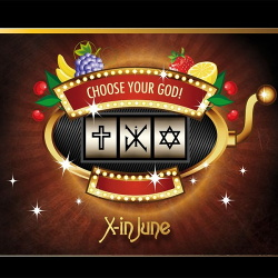 X-In June - Choose Your God (2013)