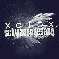 Xotox - Schwanengesang (2CD) (2013)