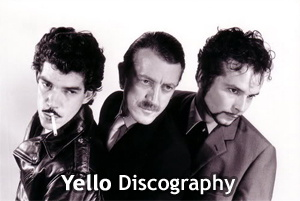 Yello Discography 1980-2009