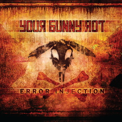 Your Bunny Rot - Error Injection (2013)