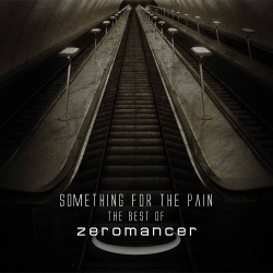 Zeromancer - Something For The Pain (2CD) (2013)