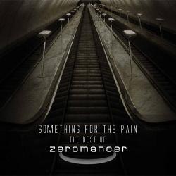 Zeromancer - Something For The Pain (2CD) (2013)