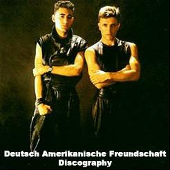 D.A.F. (DAF / Deutsch Amerikanische Freundschaft) Discography 1979-2010