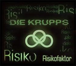 Die Krupps - Risikofaktor (CDS) (2013)