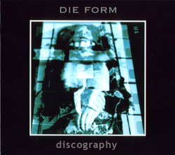 Die Form discography 1977-2019