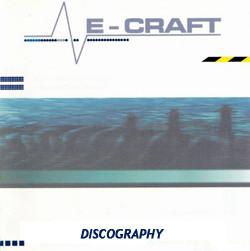 E-Craft Discography 1996-2012