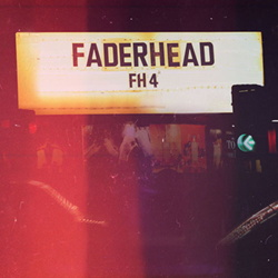 Faderhead - FH4 (2013)