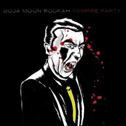 goJA moon ROCKAH - Vampire Party (2013)