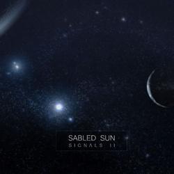 Sabled Sun - Signals II (2013)