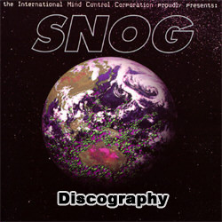 Snog Discography 1992-2017
