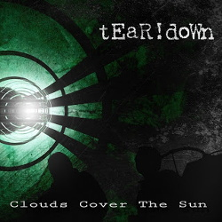 tEaR!doWn - Clouds Cover the Sun (2013)