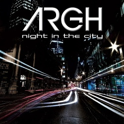 ARGH - Night In the City (2014)