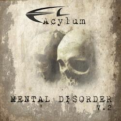 Acylum - Mental Disorder V.2 (Promo) (2014)