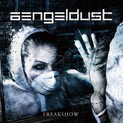 Aengeldust - Freakshow (Promo) (2014)
