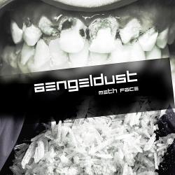 Aengeldust - Meth Face (EP) (2014)