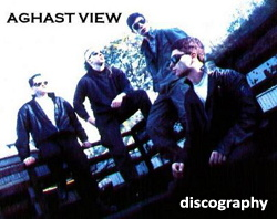 Aghast View Discography 1994-2011