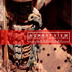 Aghast View - Revisited + Remastered 1994-2004 (2014)