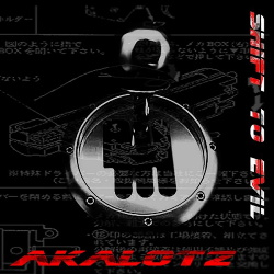 Akalotz - Shift To Evil (2014)
