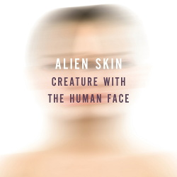 Alien Skin - Creature With The Human Face (2014)