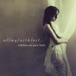 All my faith lost - Redefine my pure faith (2014)