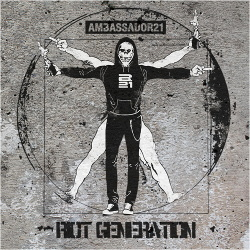 Ambassador21 - Riot Generation (2014)