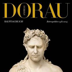 Andreas Dorau - Hauptsache Ich! Retrospektive 1981-2014 (2014)