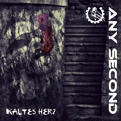Any Second - Kaltes Herz (EP) (2014)