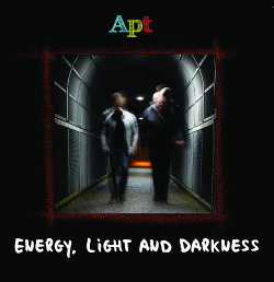 Apt - Energy, Light And Darkness (2014)