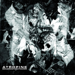 Atropine - Recurring Nightmares (2014)