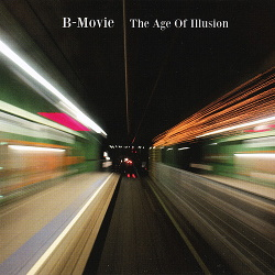 B-Movie - The Age Of Illusion (2013)
