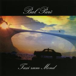 Bal Pare - Taxi Zum Mond (2014)