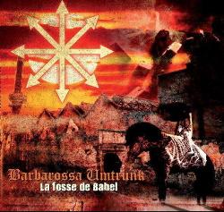 Barbarossa Umtrunk - La fosse de Babel (2014)