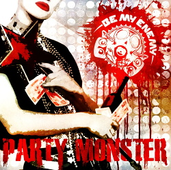 Be My Enemy - Party Monster (EP) (2014)