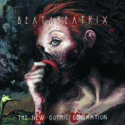 Beata Beatrix - The New Gothic Generation (2013)
