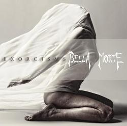 Bella Morte - Exorcisms (2014)