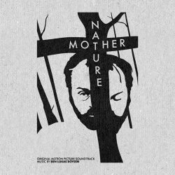Ben Lukas Boysen - Mother Nature (Original Motion Picture Soundtrack) (2014)