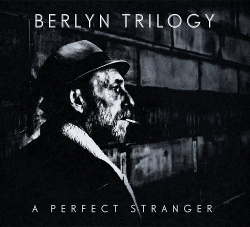 Berlyn Trilogy - A Perfect Stranger (2014)